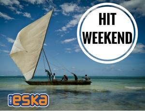 Hity, pozdrowienia i zwycięzcy! Hit Weekend!